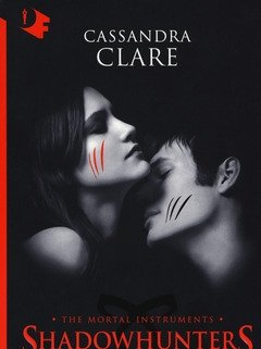 Città Di Cenere<br>Shadowhunters<br>The Mortal Instruments<br>Vol<br>2