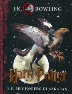Harry Potter E Il Prigioniero Di Azkaban<br>Vol<br>3